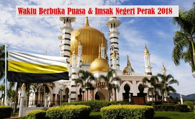 Jadual Waktu Berbuka Puasa Dan Waktu Imsak Negeri Perak 2018.