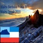 Jadual Waktu Berbuka Puasa Dan Waktu Imsak Negeri Sabah 2018.