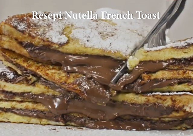 Resepi Nutella French Toast