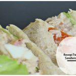 Resepi Tuna Sandwich