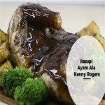 Resepi Ayam Ala Kenny Rogers