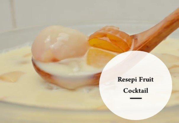 Resepi Fruit Cocktail