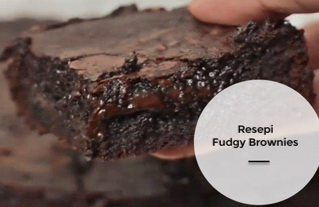 Resepi Fudgy Brownies