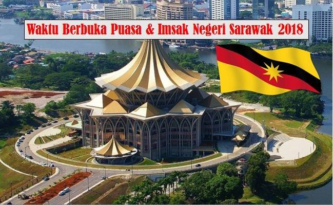Jadual Waktu Berbuka Puasa Dan Waktu Imsak Negeri Sarawak 2018.