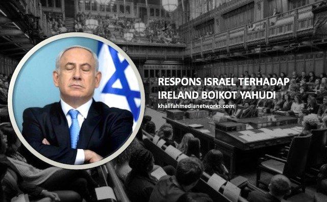 Parlimen Ireland Henti Import Yahudi. Ini Respon Israel Yang BERANG. Allahu.