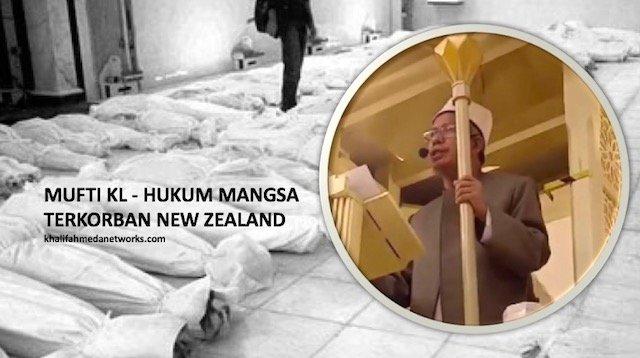 Apa Hukum Mangsa Yang Terkorban Dalam Serangan Penganas New Zealand? Ni Jawapan Mufti KL Yang Ditunggu Ramai.