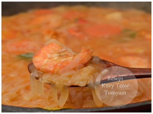 Resepi Masakan Kuey Teow Tomyam
