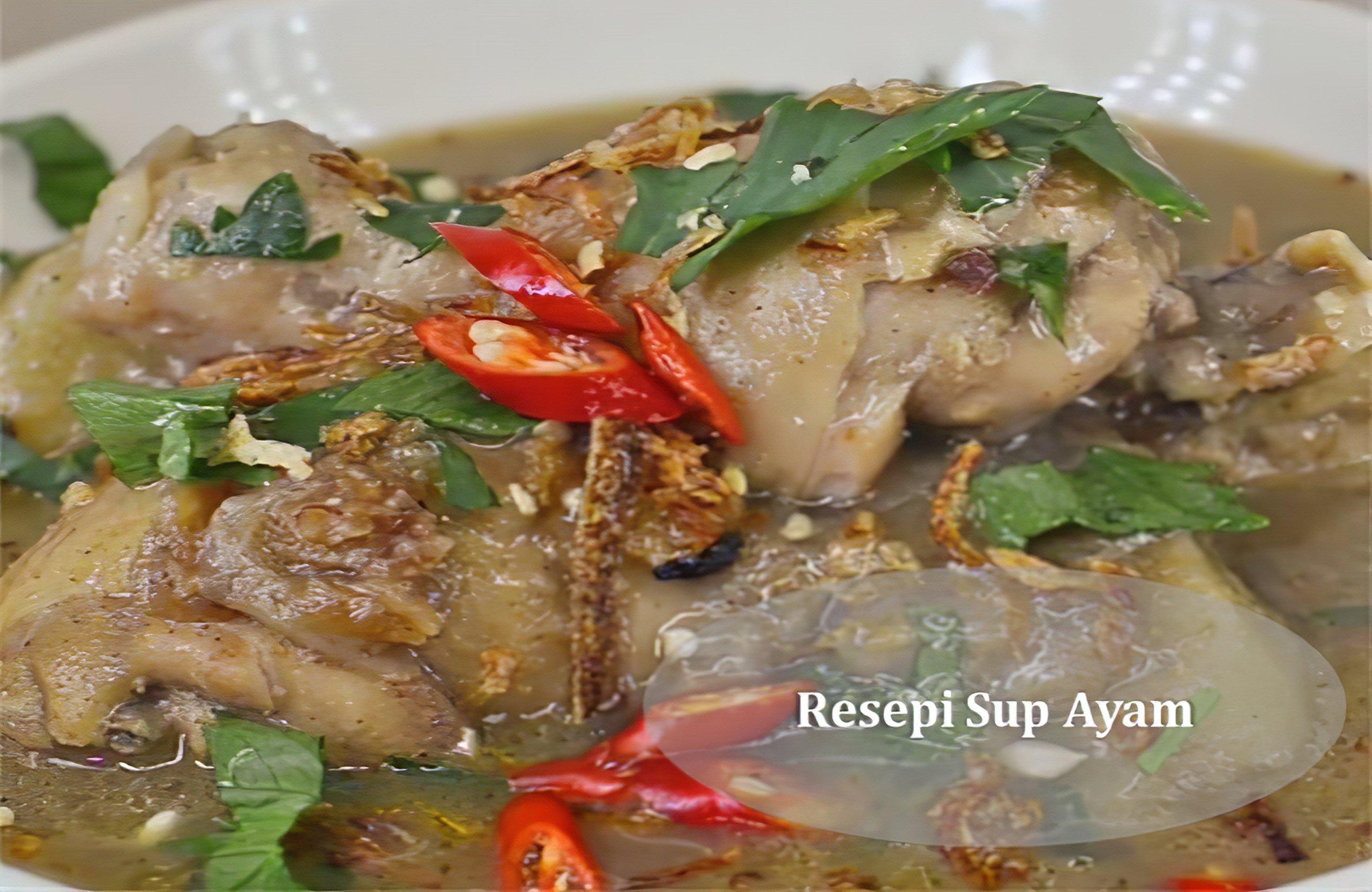 Resepi Cara Buat Sup Ayam