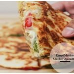 Resepi Masakan Chicken Quesadillas