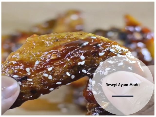 Resepi Cara Buat Ayam Madu