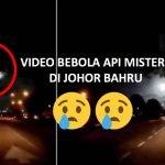 Penduduk Johor Bahru Kaget Bebola Api Misteri Muncul Di Langit. Ada VIDEO.