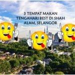 3 Tempat Makan Tengahari Best di Shah Alam, Selangor