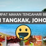 3 Tempat Makan Tengahari Best di Tangkak, Johor