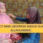 Mimpi Wanita Berpakaian Putih , Lucy Nawi Terus Peluk Islam. ALLAHUAKBAR