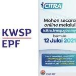 Permohonan Pengeluaran i-Citra Diawalkan 3 Hari Bermula Esok Berbanding Tarikh Asal 15 Julai - KWSP