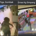 (VIDEO) Tumbuk Muka & Samun Kedai Emas, Tiga Lelaki Diburu